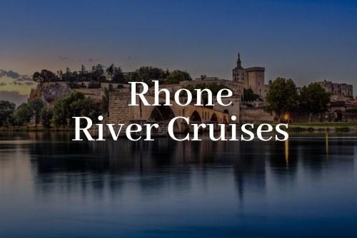 Rhone River Cruises