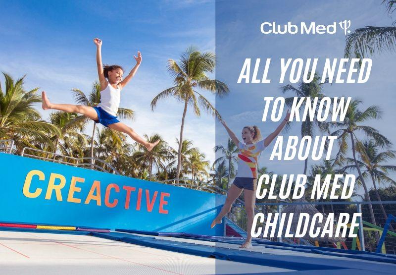 Club med childcare blog header image