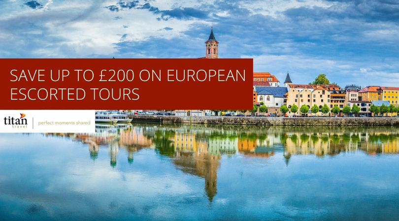 Save up to £200 on Escorted tours to Europe